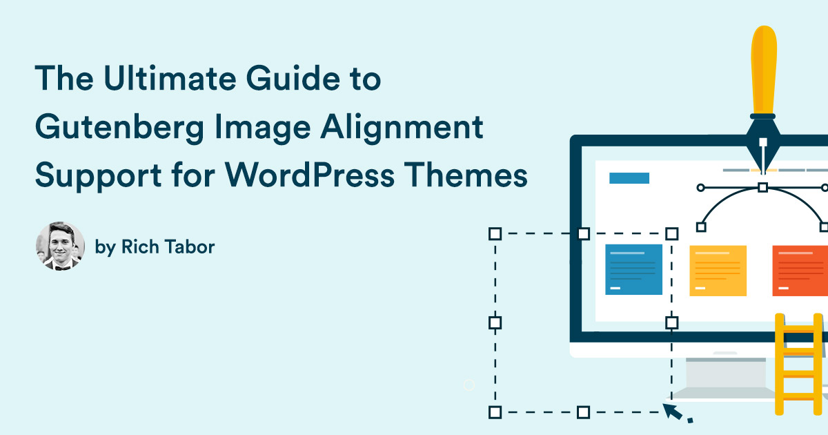 The Ultimate Guide to Gutenberg Image Alignments in WordPress Themes