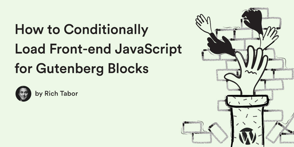 How to Conditionally Load Front-end JavaScript for Gutenberg
