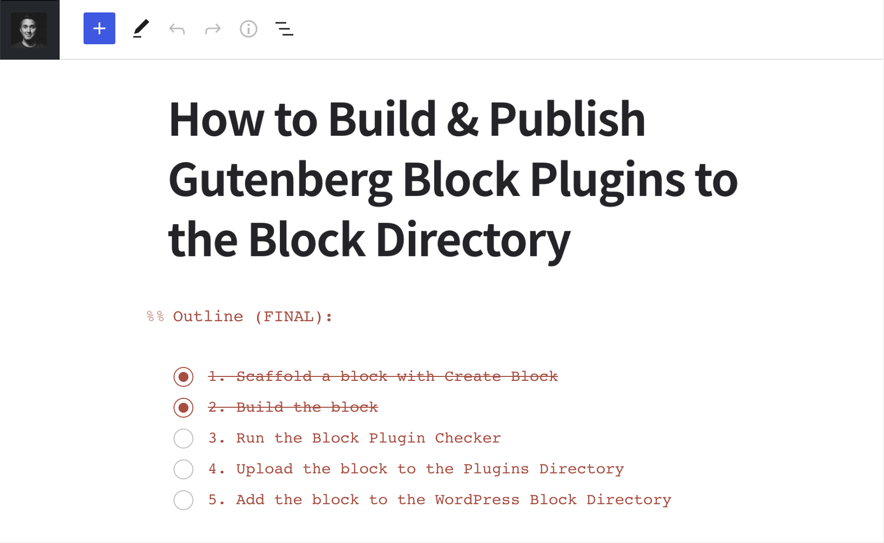 Using the Todo List block to create an outline of a post